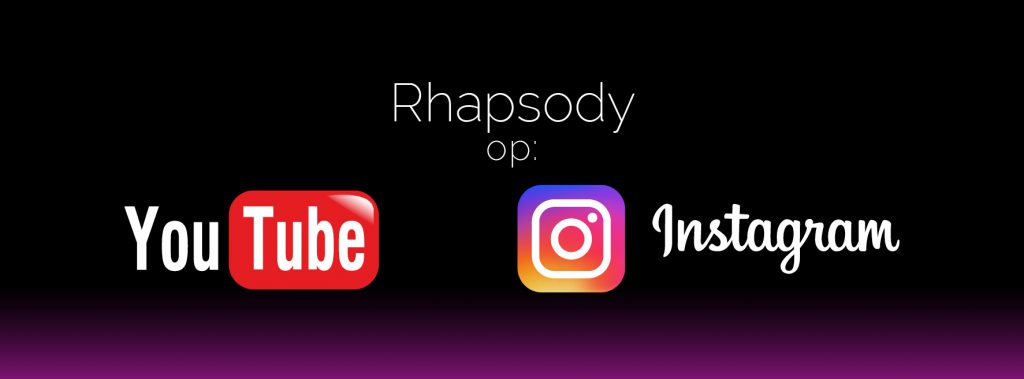 Rhapsody goes YouTube en Instagram
