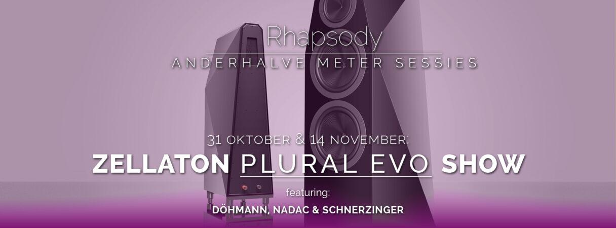 Zellaton Plural Evo show